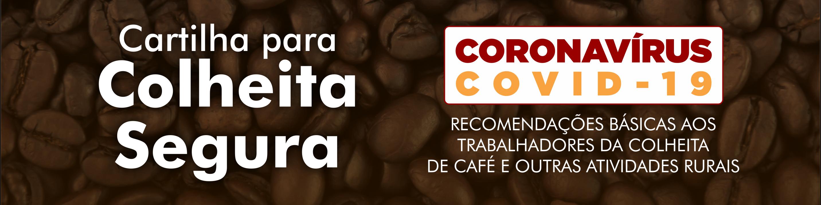 Colheita do Café - Orientações para prevenção do Coronavírus